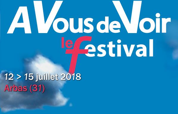A Vous de Voir le festival 2018